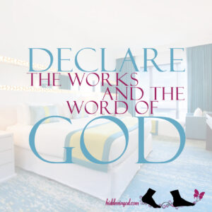 Declare the works and word of God.