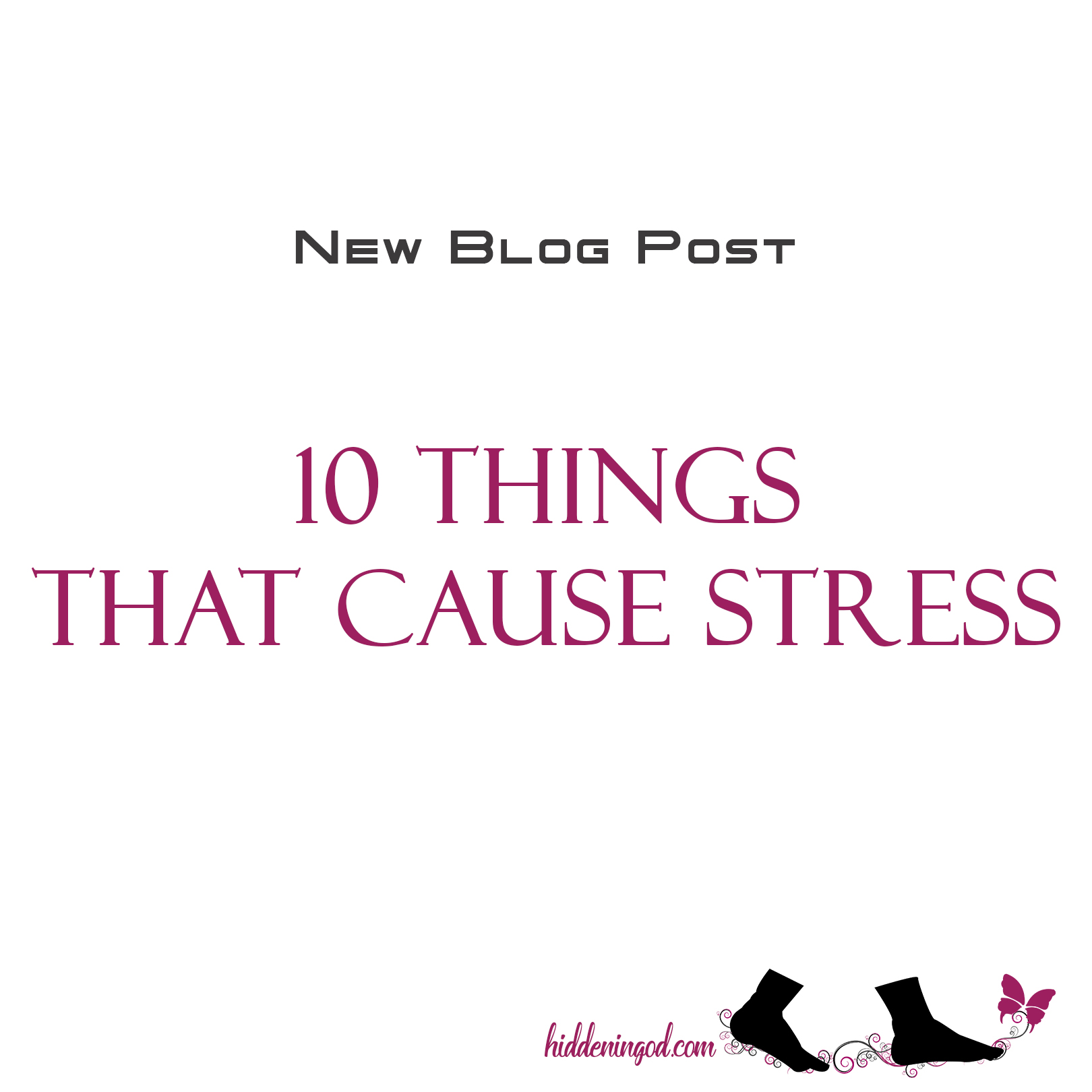 10 Things That Cause Stress