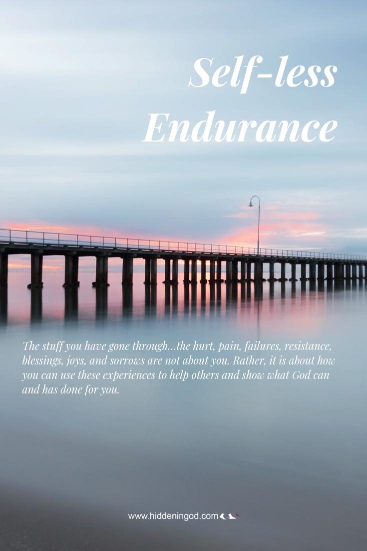 Self-less Endurance