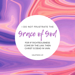 Galatians 2:21