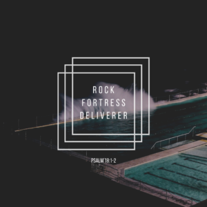 Psalms 18:1-2