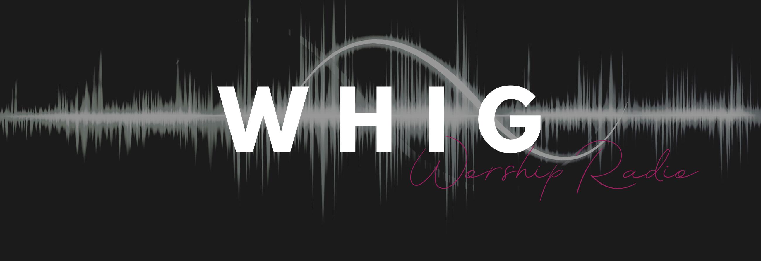 WHIG Worship Radio Banner